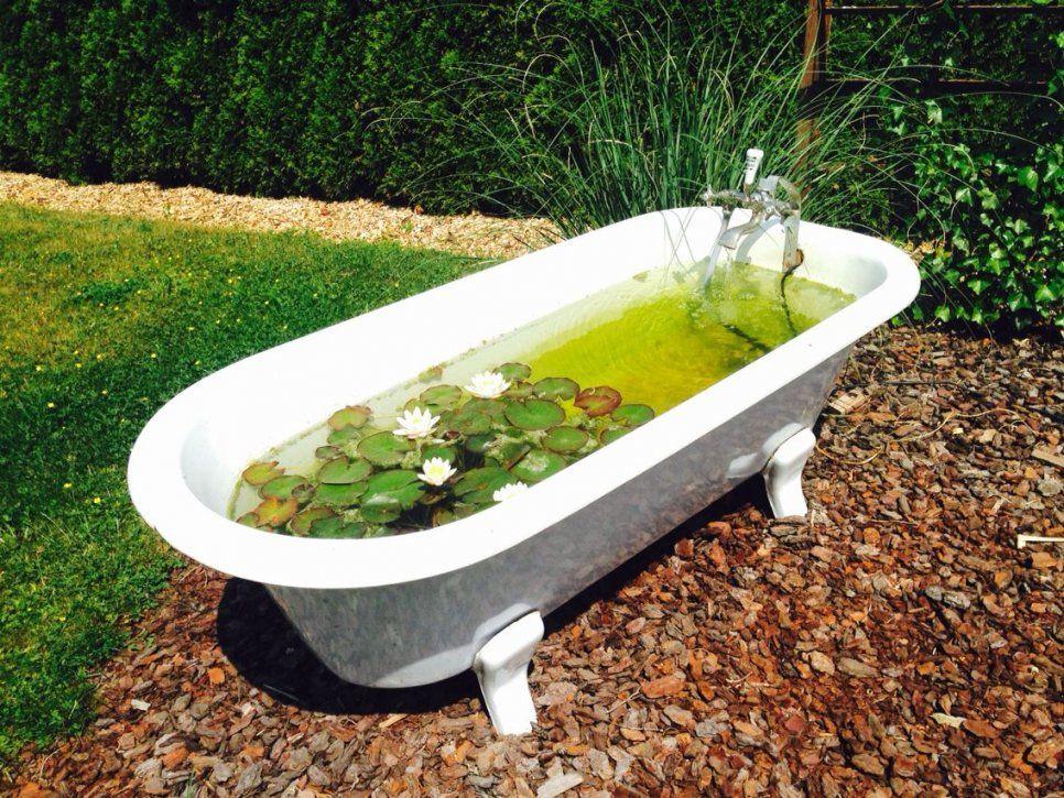 Alte Badewanne Als Mini Teich  Garten  Pinterest  Garten Water von Badewanne Für Den Garten Photo