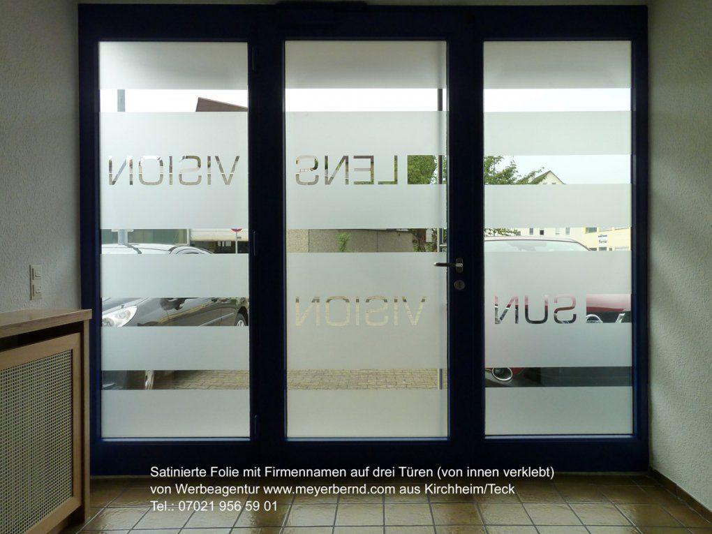Beschriftung Mit Satinierten Folien Ist Edel Und Lichtdurchlässig von Satinierte Folie Für Glastüren Bild