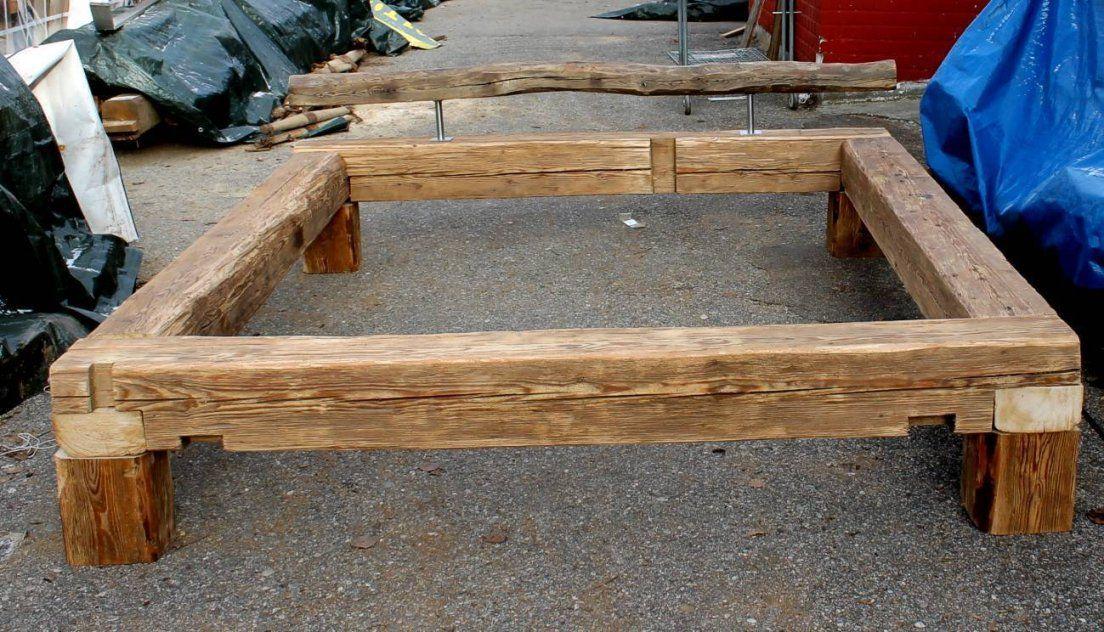 Wunderschone Bett Selber Bauen 140 200 Bauanleitung Balken Bett Von