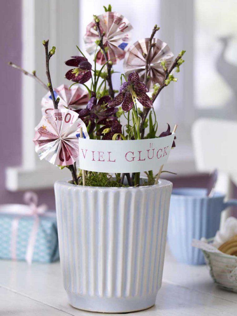 Geldgeschenke Basteln Kreative Ideen Für Jeden Anlass von Geldgeschenk Blume Im Topf Bild