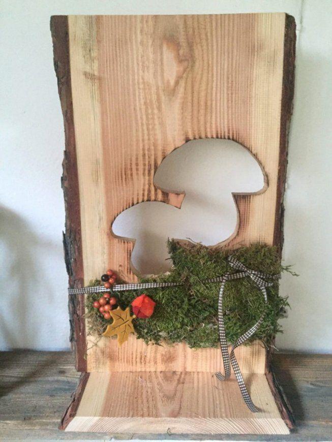 Holz Deko Selber Machen 17 Geraumiges Mit Ebenfalls Wunderbar von Holz Dekoration Selber Machen Bild