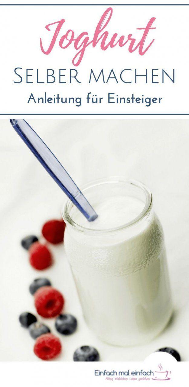 Joghurt Für Einsteiger  In 7 Schritten Selbstgemacht  Einfach Mal von Joghurt Selber Machen Ohne Maschine Bild