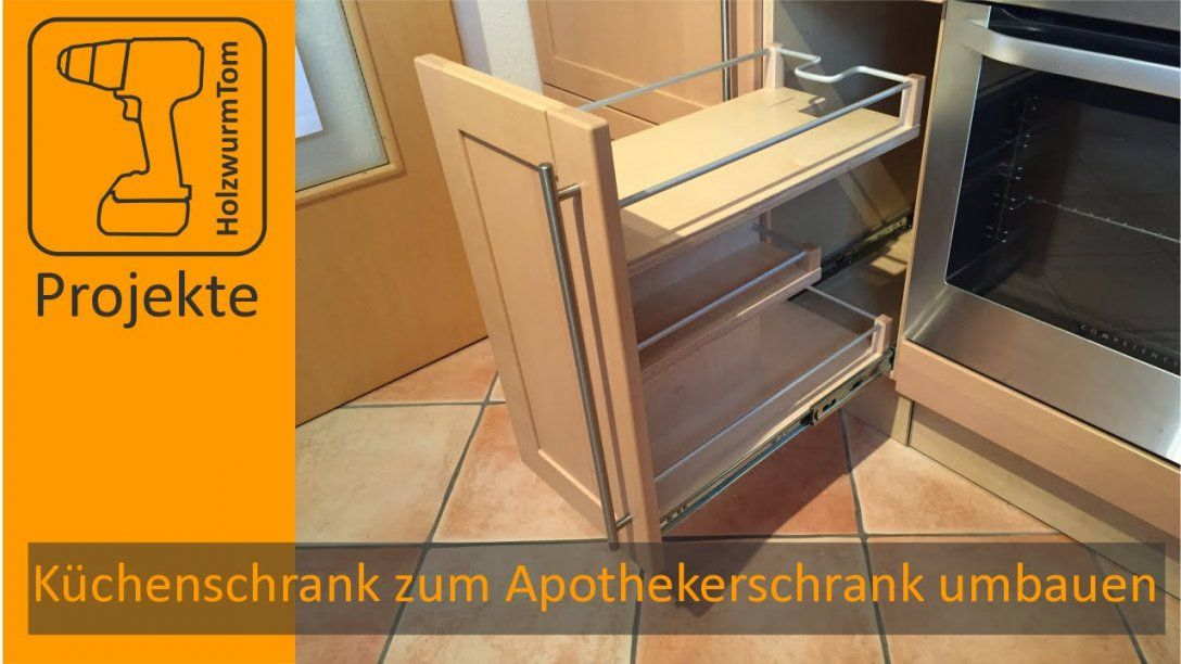 Küchenschrank Zum Apothekerschrank Umbauen  Diy Kitchen Drawer von Küchenschränke Selber Bauen Anleitung Bild