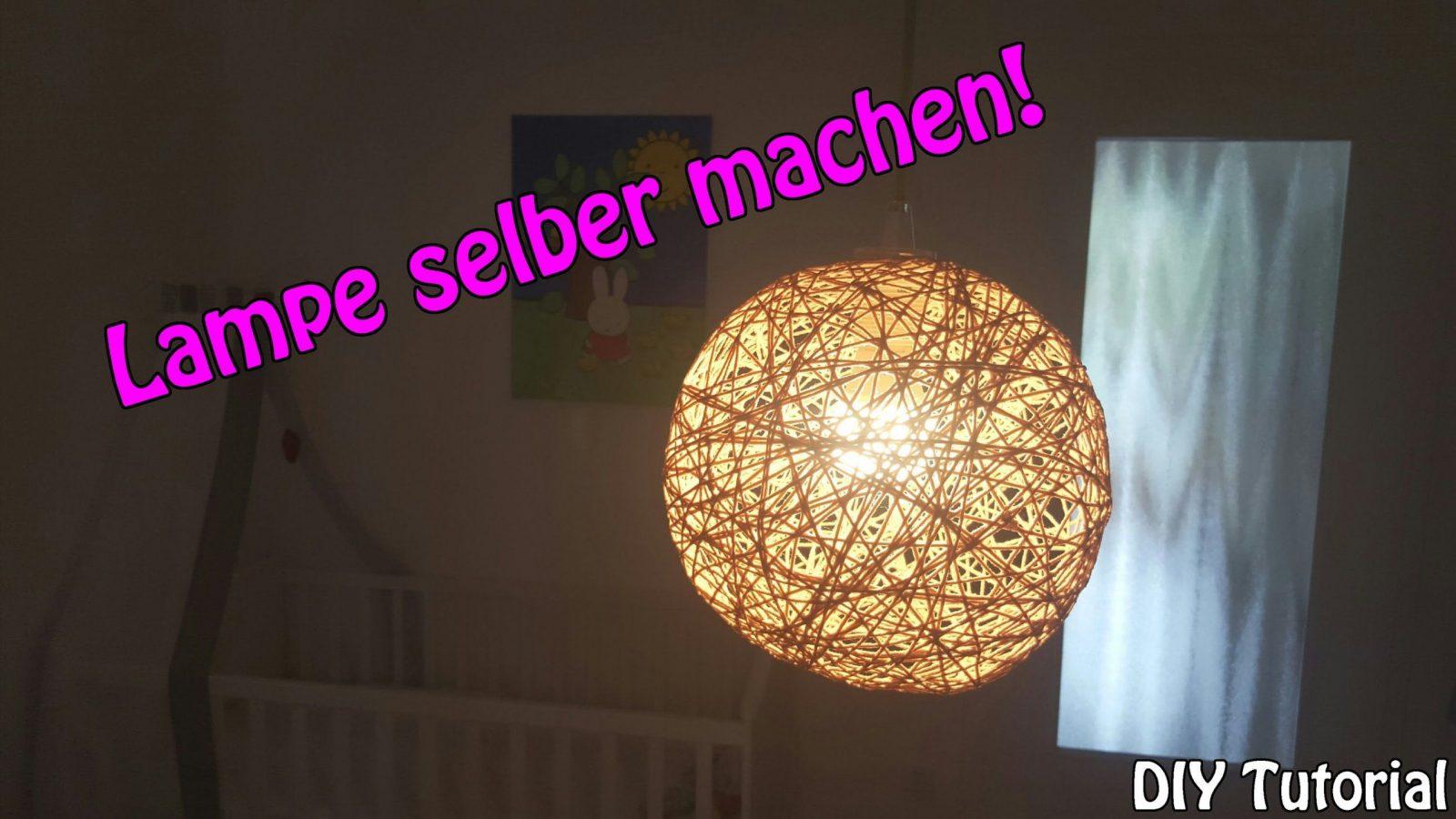 Lampe  Lampenschirm Selber Machen  Basteln Für Anfänger  Diy von Do It Yourself Lampenschirm Bild