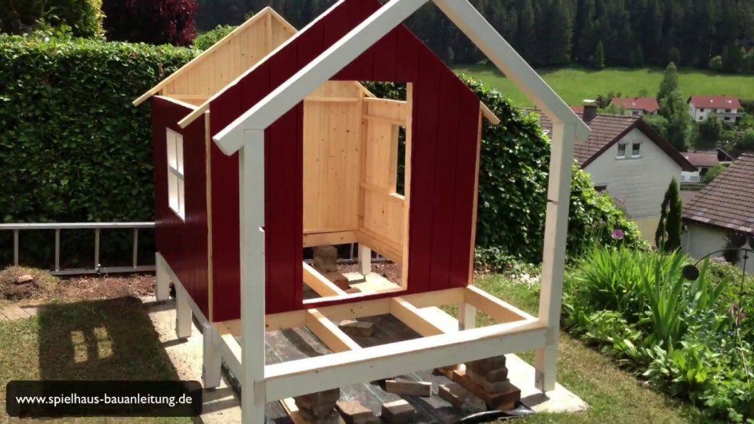 Spielturm Selber Bauen  Spielhaus Selber Bauen  Stelzenhaus Selber von Spielhaus Holz Selber Bauen Photo