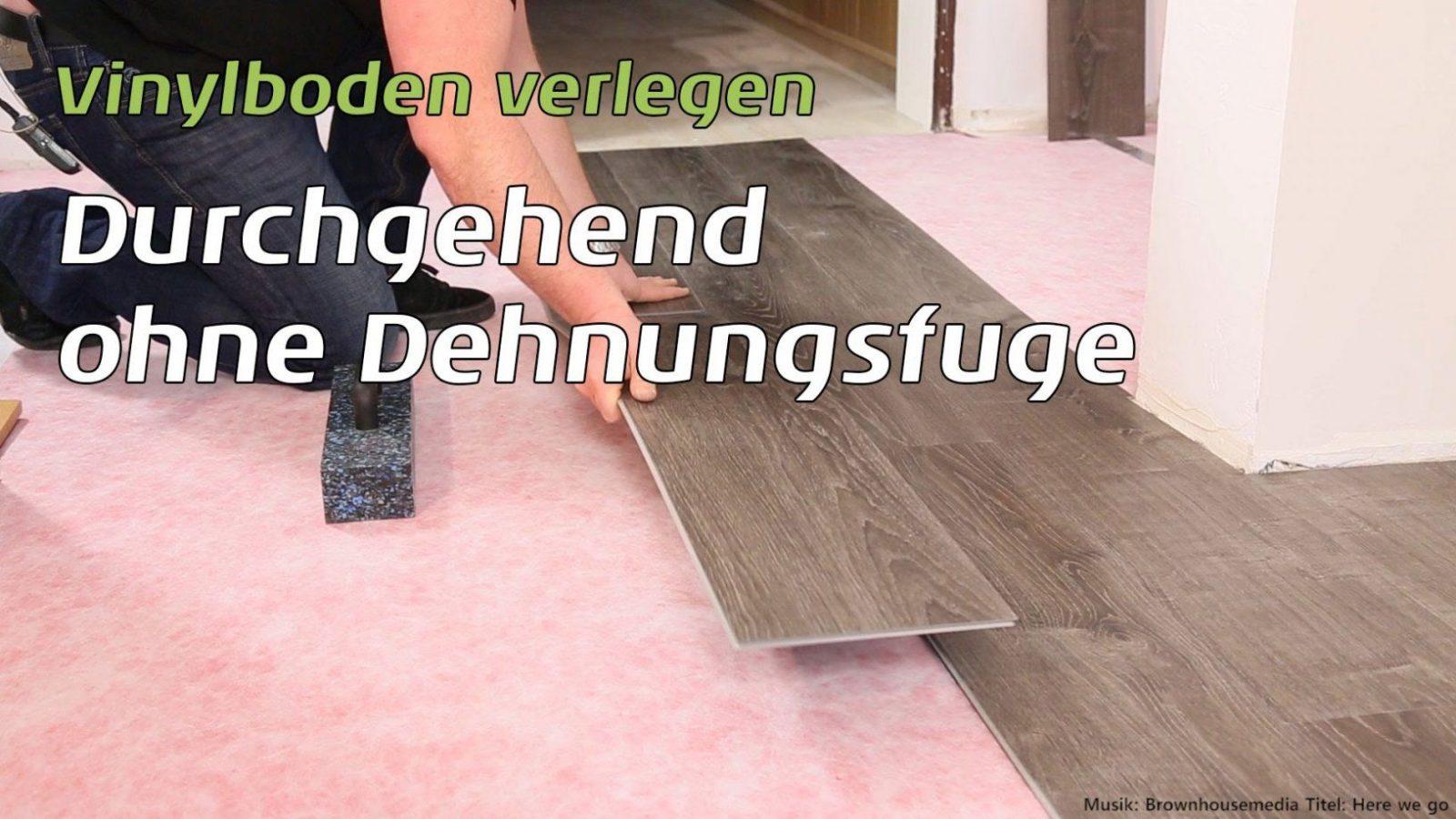 Vinylboden Durchgehend Ohne Dehnungsfuge Verlegen  Youtube von Vinylboden Auf Fliesen Mit Fussbodenheizung Verlegen Bild