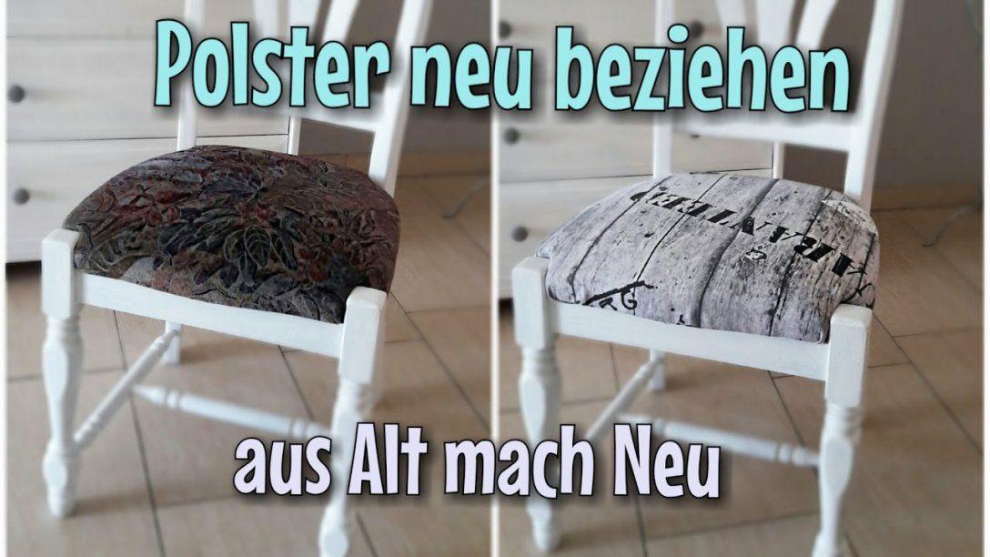 Alte Polster Neu Beziehen  Ganz Einfach  Tackern  Nähtinchen von Polster Neu Beziehen Anleitungen Photo