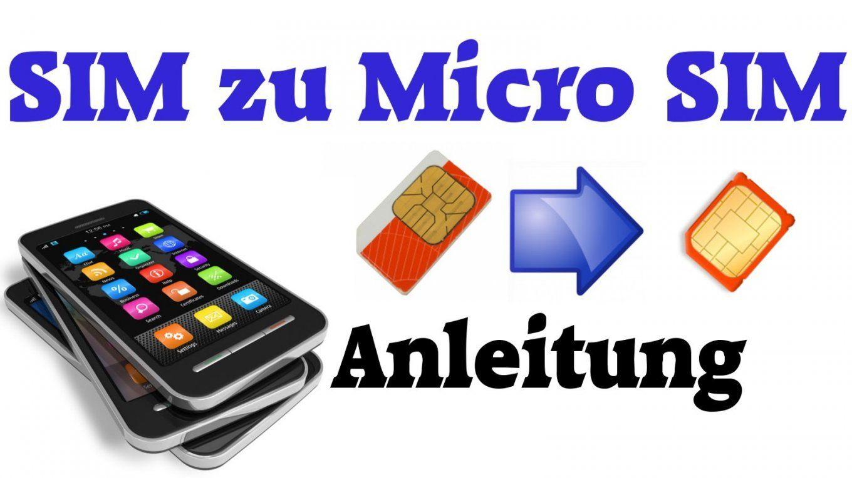 Anleitung Sim Karte Zu Micro Sim Karte Zuschneiden  Youtube von Nano Sim Auf Micro Sim Adapter Selber Bauen Bild