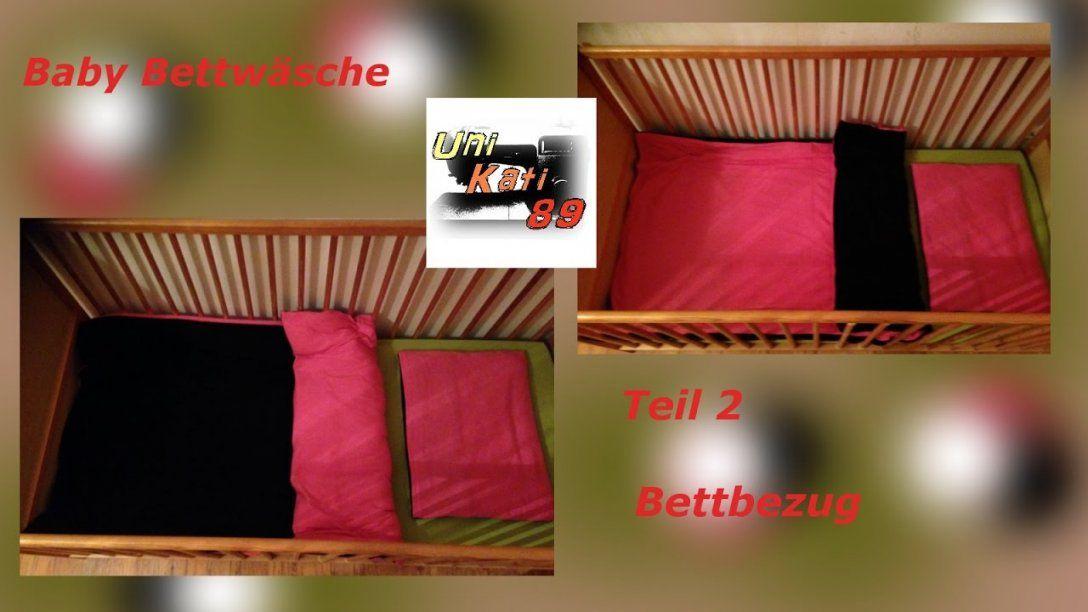 Baby Bettwäsche Nähen Teil 2 Bettbezug Mit Hotelverschluss von Bettwäsche Nähen Hotelverschluss Photo