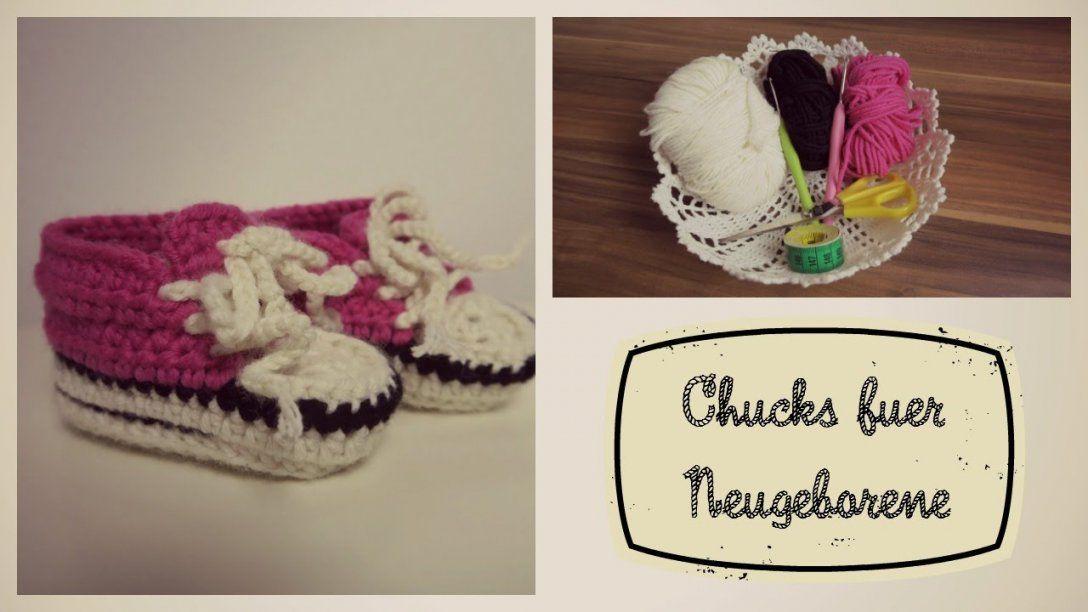 Chucks Turnschuhe Für Neugeborene 8cm Biggihäkelt Youtube Von Chucks
