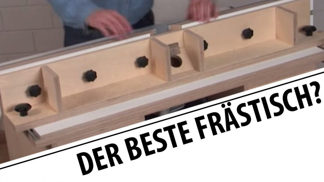 Der Beste Frästisch Aller Zeiten   Youtube von Tisch Für Oberfräse Selber Bauen Photo
