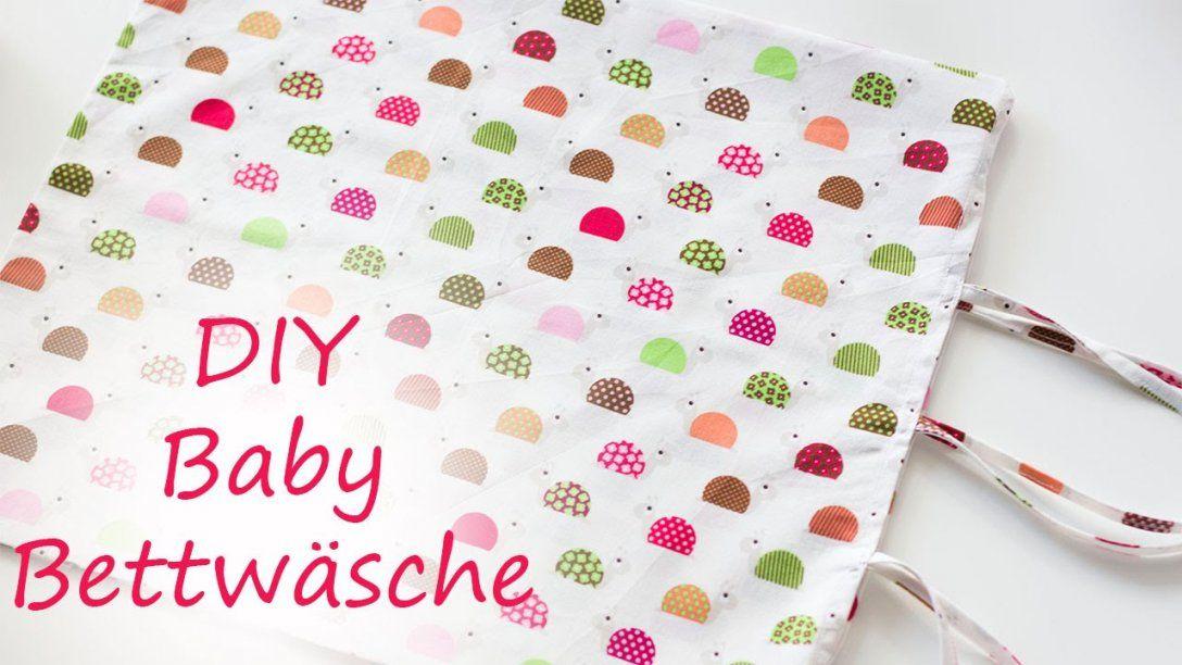 Diy Baby Bettwäsche Einfach Selber Nähen  Youtube von Bettwäsche Nähen Hotelverschluss Photo