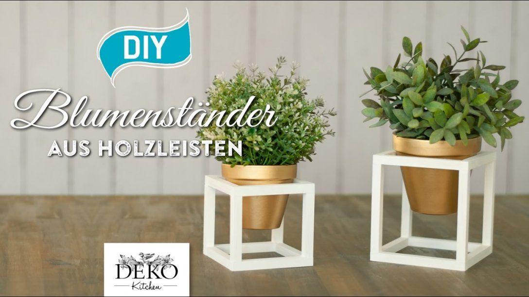 Diy Coole Blumenständer Aus Holz Selber Machen [How To] Deko von Blumenständer Holz Selber Bauen Photo