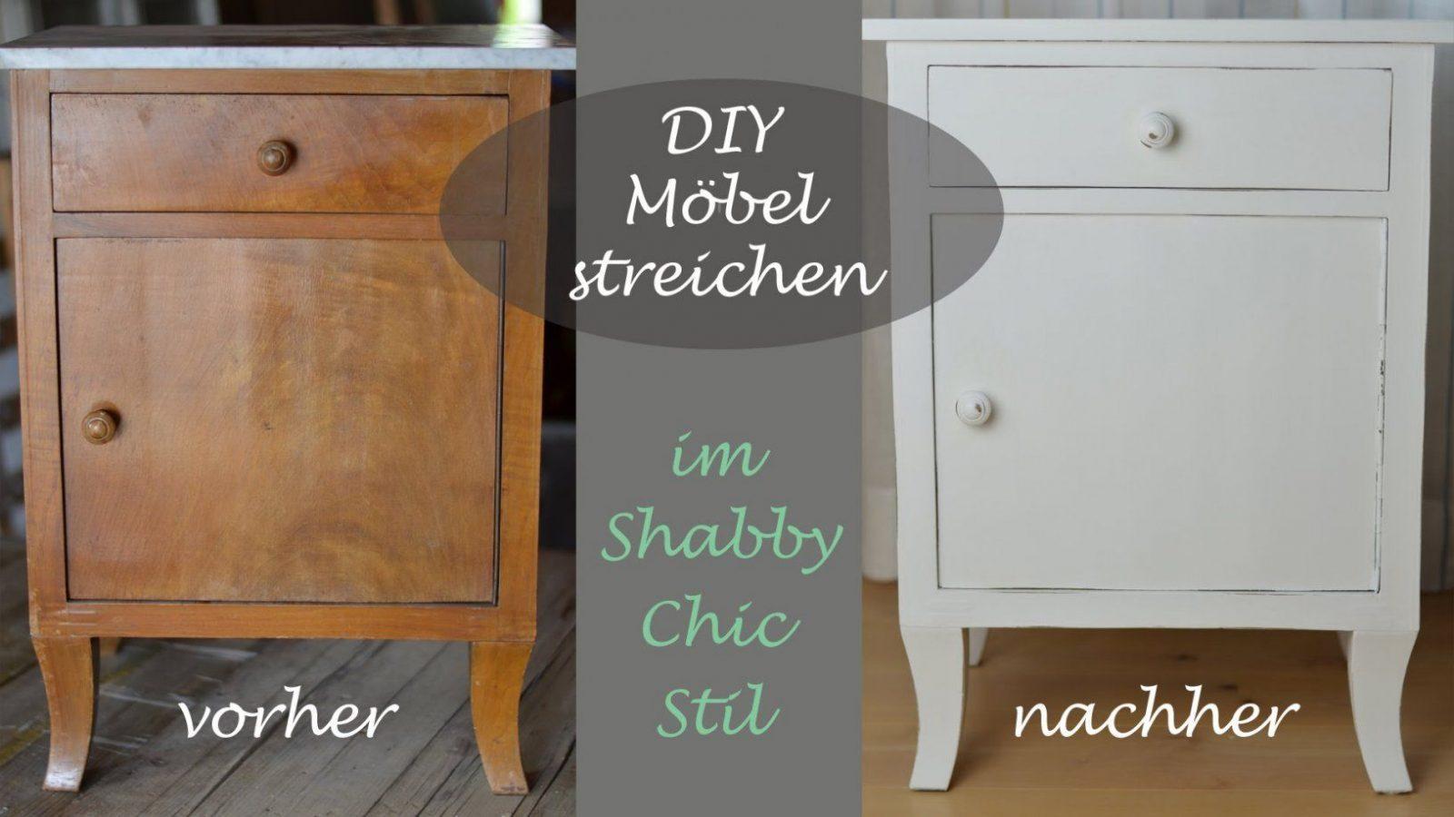 Diy  Shabby Chic Stil  Altes Schränkchen Mit Weißer Kreidefarbe von Möbel Streichen Ohne Schleifen Bild