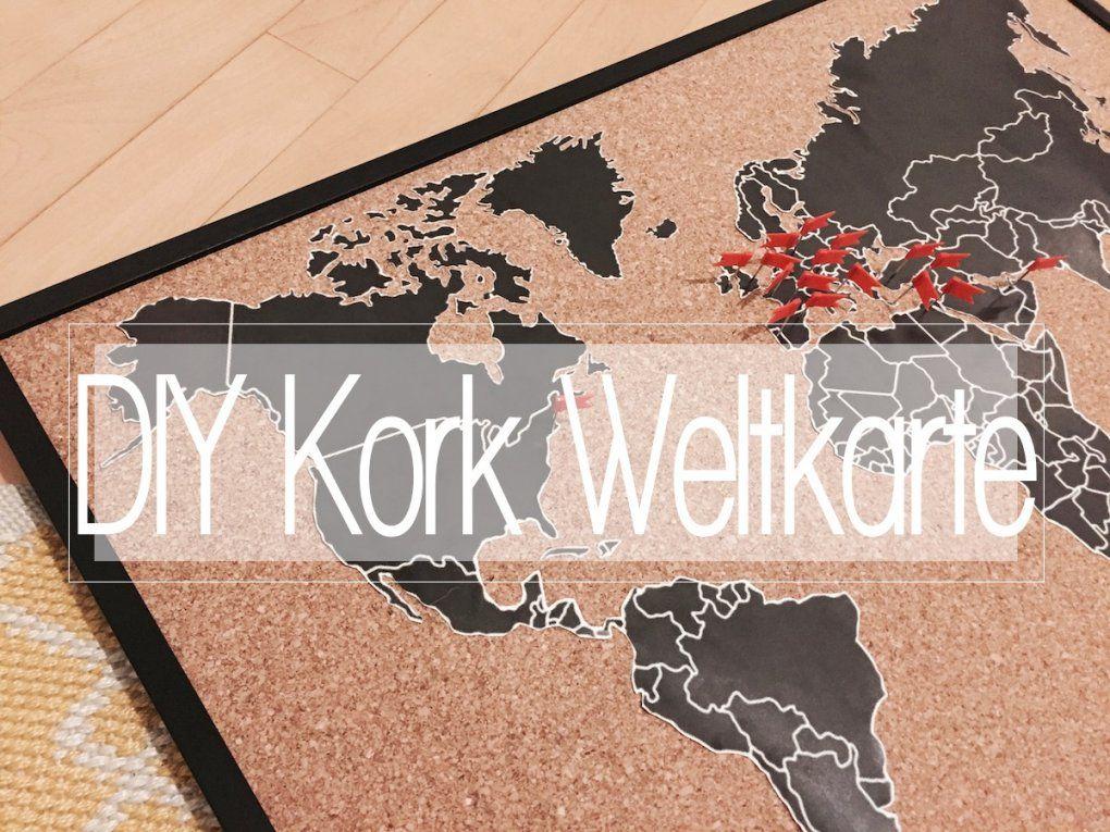 Diy Weltkarte Auf Kork  Die Pinnwand Für Fernwehsüchtige  The von Weltkarte Kork Selber Machen Bild