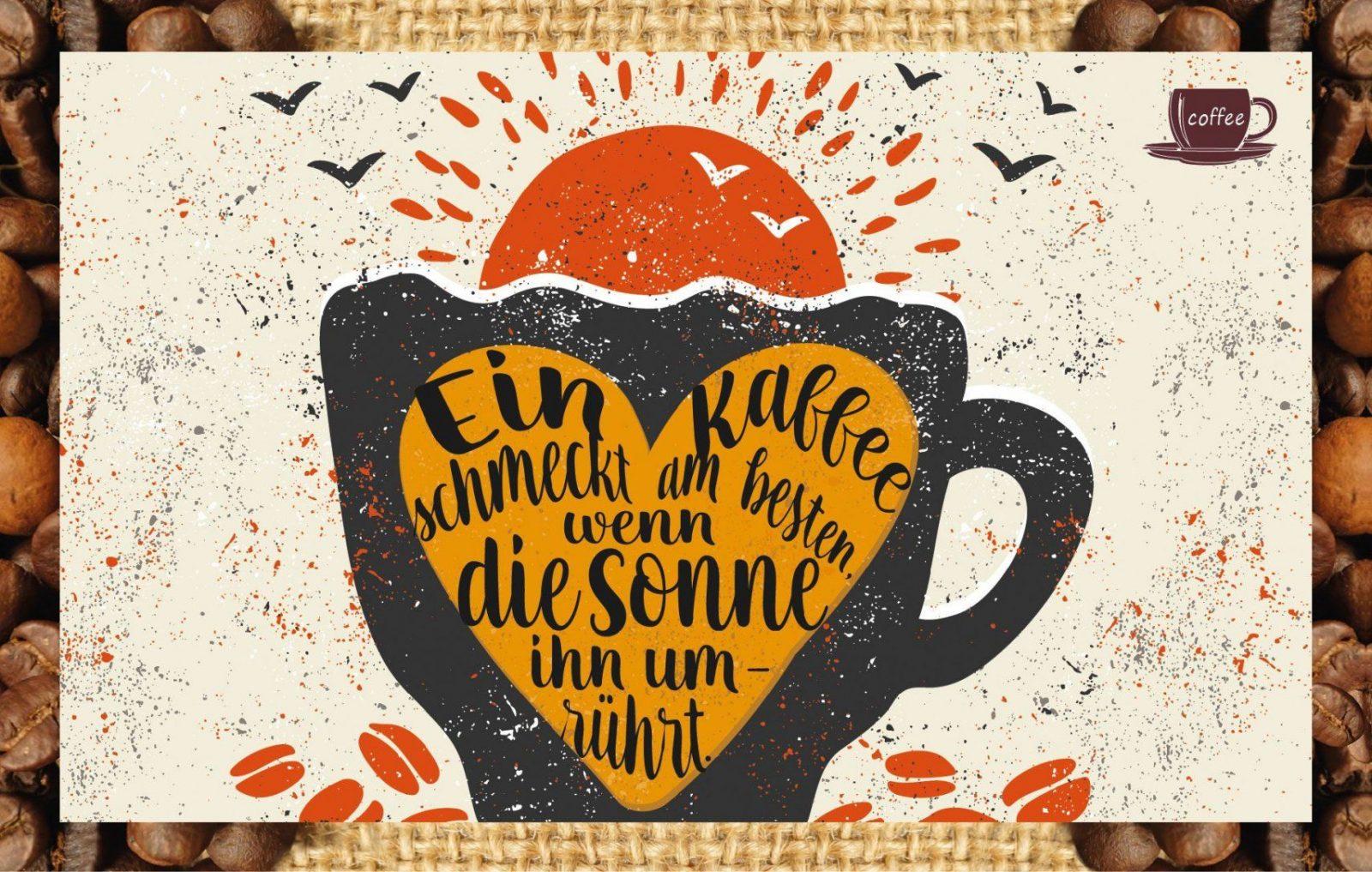 Ein Kaffee Schmeckt Am Besten Wenn Die Sonne Ihn Umrührt Von Engeln von Welcher Kaffee Schmeckt Am Besten Photo
