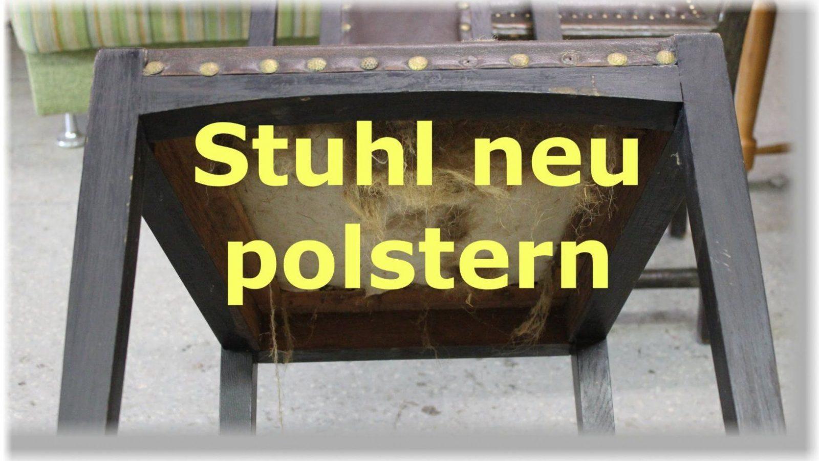 Einen Stuhl Mit Leder Neu Beziehen  Polstern  Restaurieren  Youtube von Polster Neu Beziehen Anleitungen Photo