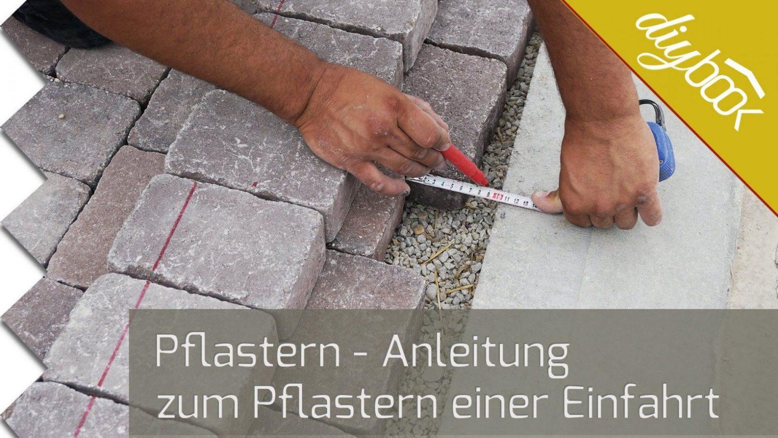 Einfahrt Pflastern  Anleitung Zum Verlegen Von Betonsteinpflaster von Was Kostet 1M2 Pflastern Bild
