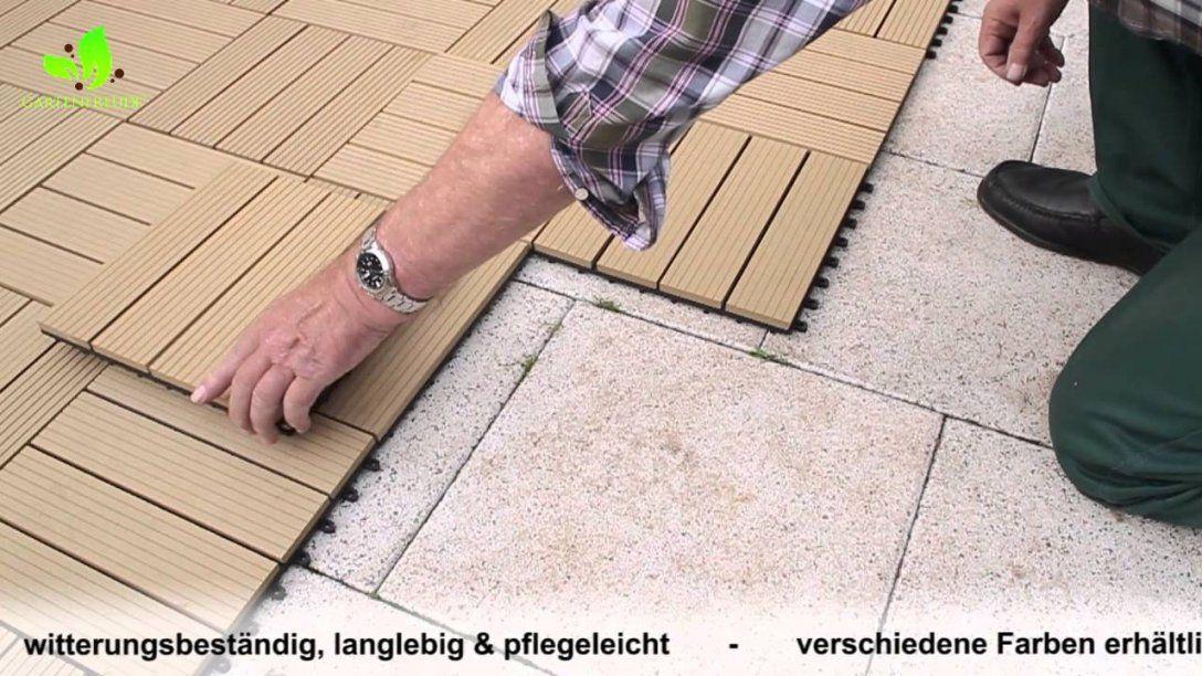 Gartenfreude Wpc Fliesen  Youtube von Fliesen Legen Auf Holz Bild