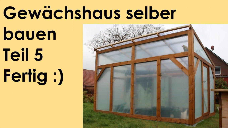 Gewachshaus Selber Bauen von Gewächshaus Selber Bauen Aluprofile Photo