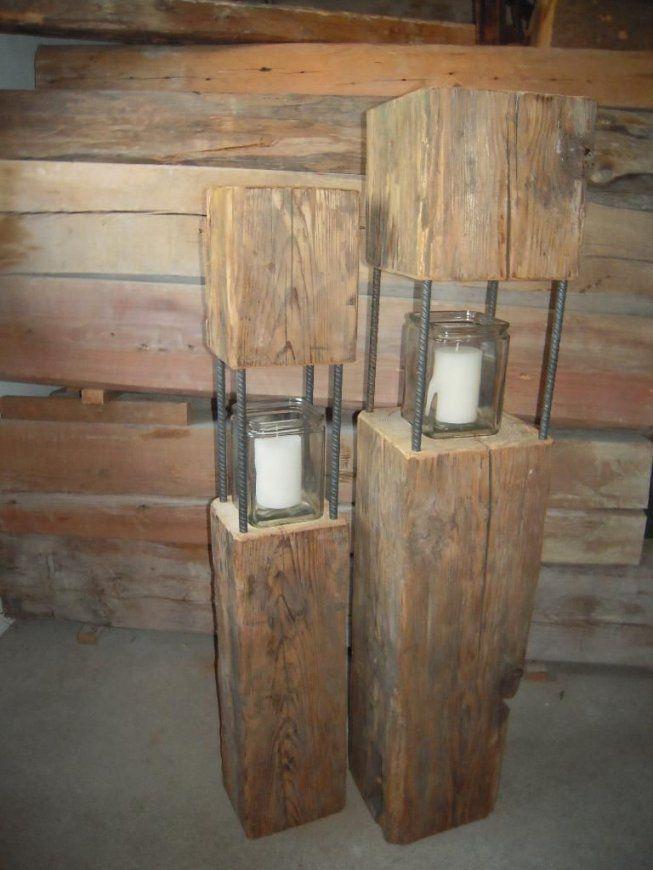 Habe Einige Laternen Aus Altholz Teils Über 100 Jahre Alten Balken von Basteln Mit Alten Holzbalken Photo