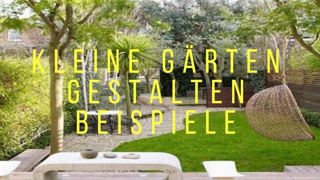 Kleine Gärten Gestalten Beispiele  Youtube von Kleine Gärten Gestalten Bilder Bild