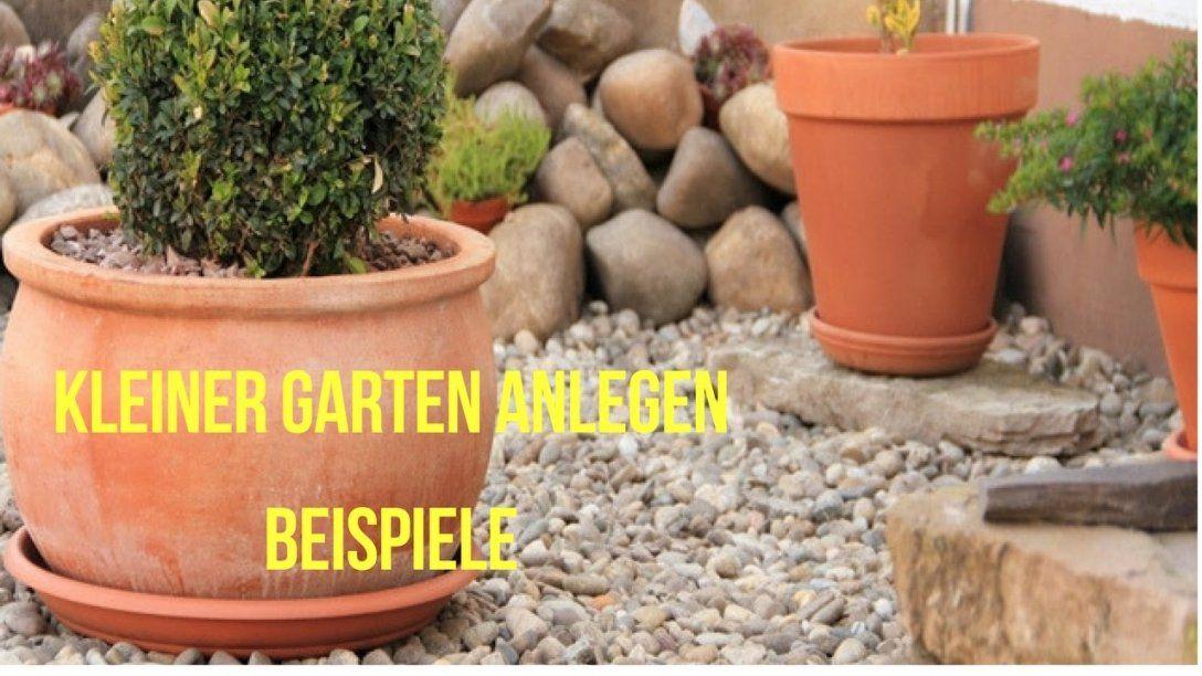 Kleiner Garten Anlegen Beispiele  Youtube von Kleine Gärten Gestalten Beispiele Bild