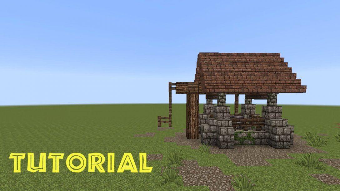 Minecraft Tutorial Einen Brunnen Bauen Build A Well Youtube Avec von Minecraft Mittelalter Haus Bauplan Bild