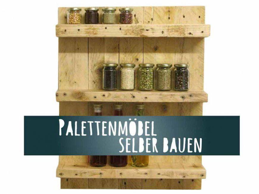 Palettenmöbel Selber Bauen Anleitung  Kellerherz von Palettenregal Selber Bauen Anleitung Photo