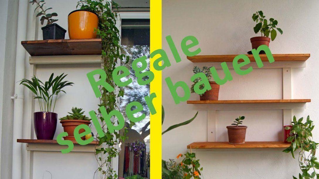 Regale Für Den Balkon Selber Bauen (Diy)  Youtube von Regal Balkon Selber Bauen Bild