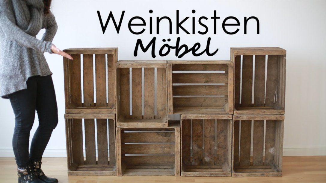 Sideboard Diy  Alte Wein Und Obstkisten  Youtube von Schuhschrank Selber Bauen Weinkisten Photo