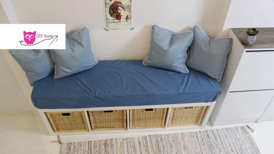 Sitzbank Mit Bezug Und Kissen  Ikea Hack  Diy Eule  Youtube von Sitzbank Flur Selber Bauen Photo