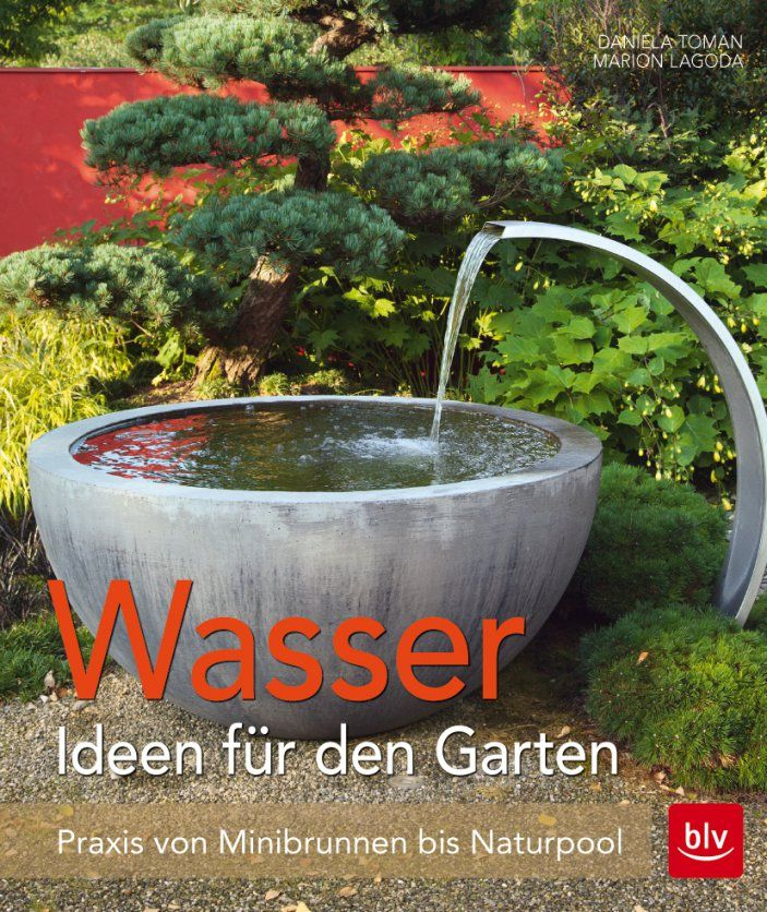 Wasser Im Garten  Blv Buchverlag von Wasser Ideen Für Den Garten Bild